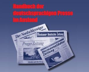 handbuch-der-deutschsprachigen-presse-im-ausland-bjoern-akstinat-internationale-medienhilfe-imh-auslandsdeutsche-zeitungen